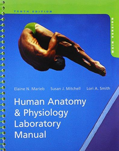 Human Anatomy & Physiology Laboratory Manual, Main Version (10th Edition)