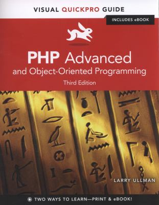 PHP Advanced : Visual QuickPro Guide