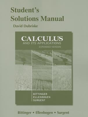 Students Solutions Manual for Calculus and Its Application, Expanded Version