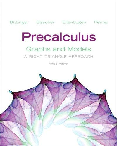 Precalculus: Graphs and Models plus Graphing Calculator Manual Plus NEW MyMathLab with Pearson eText -- Access Card Package (5th Edition)