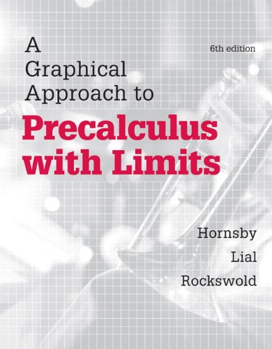 A Graphical Approach to Precalculus with Limits (6th Edition)