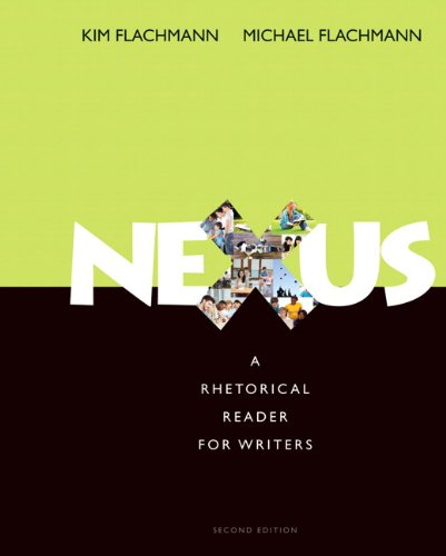 Nexus: A Rhetorical Reader for Writers (2nd Edition)