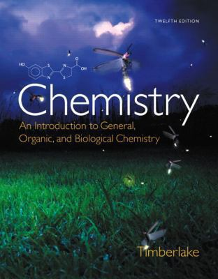 Chemistry: An Introduction to General, Organic, and Biological Chemistry (12th Edition)