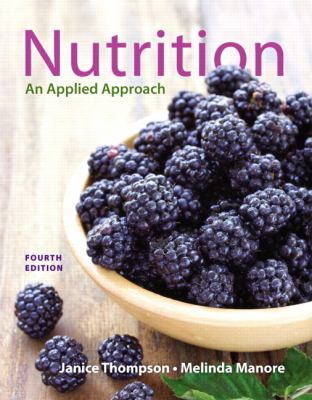 Nutrition: An Applied Approach Plus MasteringNutrition with MyDietAnalysis with Pearson eText -- Access Card Package (4th Edition)