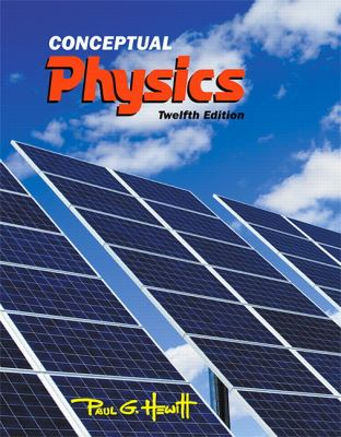 Conceptual Physics (12th Edition)