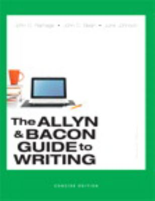 Allyn & Bacon Guide to Writing, The, Concise Edition (7th Edition)