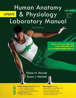 Human Anatomy and Physiology Laboratory Manual, Main Version, Update Plus MasteringA and P with EText -- Access Card Package