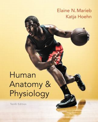 Human Anatomy & Physiology (10th Edition)