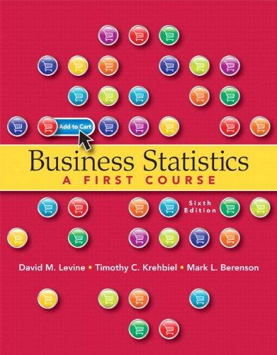 Business Statistics: A First Course plus MyStatLab with Pearson eText -- Access Card Package (6th Edition)