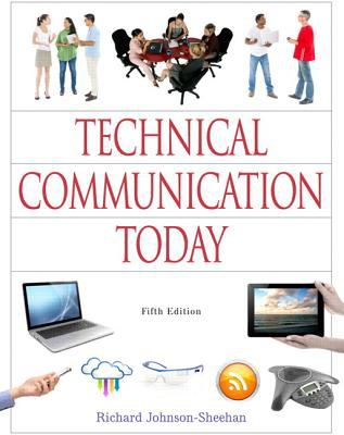 Technical Communication Today Plus MyWritingLab with Pearson eText -- Access Card Package (5th Edition)