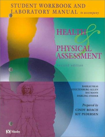 Health and Physical Assessment, Student Workbook and Lab Manual