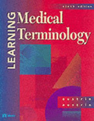 Learning Medical Terminology A Worktext