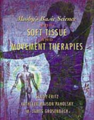 Mosby's Basic Science for Soft Tissue and Movement Therapies