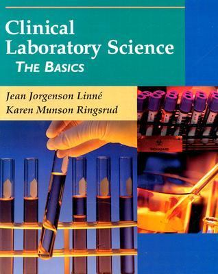 Clinical Laboratory Science The Basics