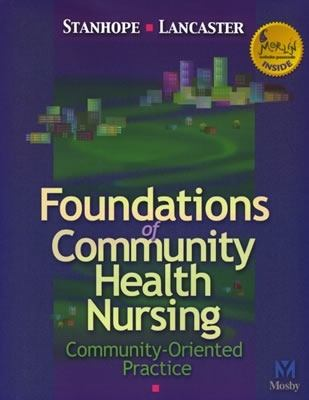 Foundations of Community Health Nursing Community-Oriented Practice