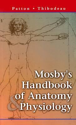 Mosby's Handbook of Anatomy & Physiology