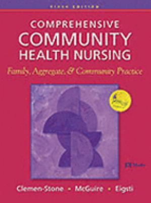 Comprehensive Community Health Nursing Family, Aggregate, & Community Practice