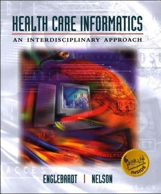 Health Care Informatics An Interdisciplinary Approach