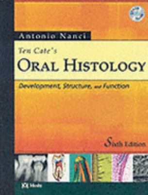 Ten Cate's Oral Histology Development, Structure, and Function
