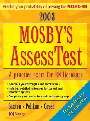 2003 Mosby's Assess Test A Practice Exam for Rn Licensure