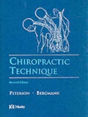 Chiropractic Technique Principles and Procedures