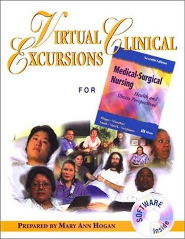 Virtual Clinical Excursions 1.0 to Accompany Medical-Surgical Nursing: Health and Illness Perspectives, 7e