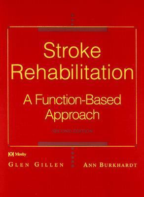 Stroke Rehabilitation A Function-Based Approach