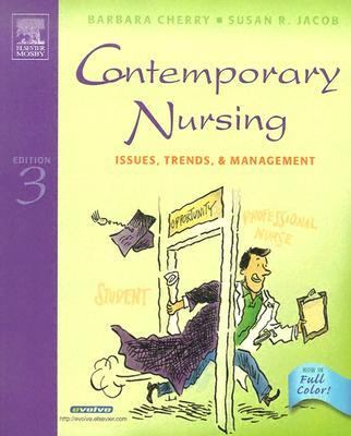 Contemporary Nursing Issues, Trends And Management