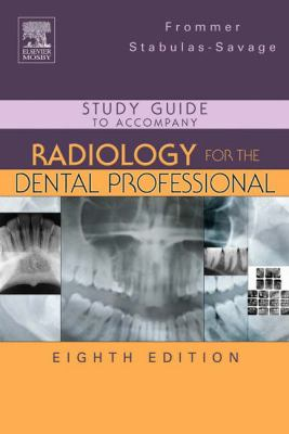 Study Guide To Accompany Radiology For The Dental Professional