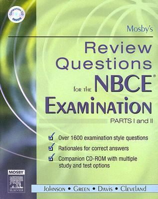 Mosby's Review Questions for the Nbce Examination