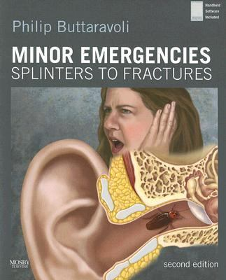 Minor Emergencies Splinters to Fractures