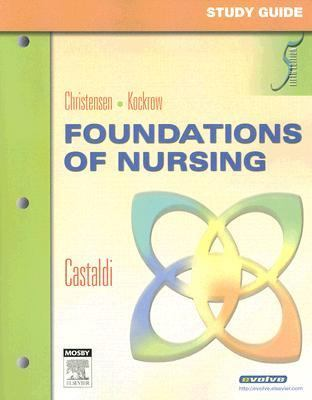 Christensen & Kockrow Foundations of Nursing