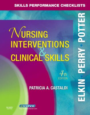 Skills Performance Checklists for Nursing Interventions and Clinical Skills