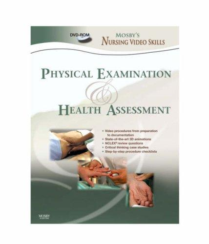 Physical Examination & Health Assessment (Mosby's Nursing Video Skills)