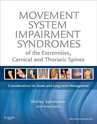Movement Impairment Syndromes of the Extremities, Cervical and Thoracic Spine and Soft Tissues