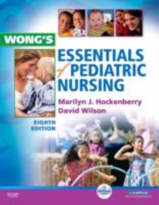 Wong's Essentials of Pediatric Nursing, 8e