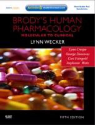 Brody's Human Pharmacology: With STUDENT CONSULT Online Access, 5e (Human Pharmacology (Brody))