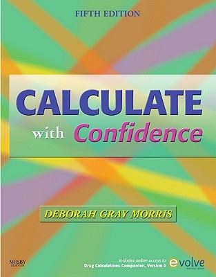 Calculate with Confidence, 5e (Morris, Calculate with Confidence)