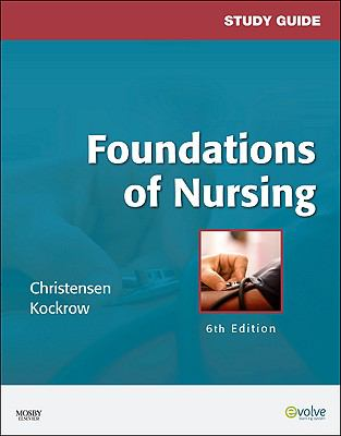 Study Guide for Foundations of Nursing
