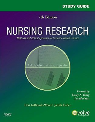 Study Guide for Nursing Research: Methods and Critical Appraisal for Evidence-Based Practice, 7e