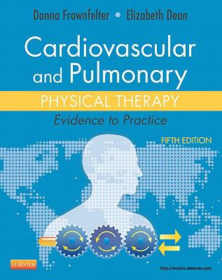 Cardiovascular and Pulmonary Physical Therapy : Evidence to Practice