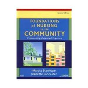 Community/Public Health Nursing Online for Stanhope and Lancaster, Foundations of Nursing in the Community (Access Code, and Textbook Package), 2e