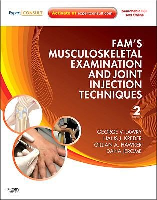 Fam's Musculoskeletal Examination and Joint Injection Techniques: Expert Consult - Online + Print