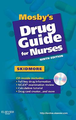 Mosby's Drug Guide for Nurses, 9e