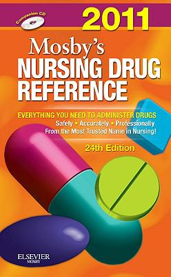 Mosby's 2011 Nursing Drug Reference, 24e (SKIDMORE NURSING DRUG REFERENCE)