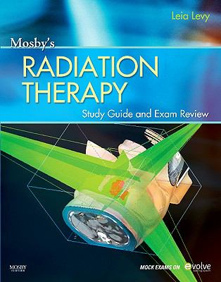 Mosby's Radiation Therapy Study Guide and Exam Review (Print w/Access Code)