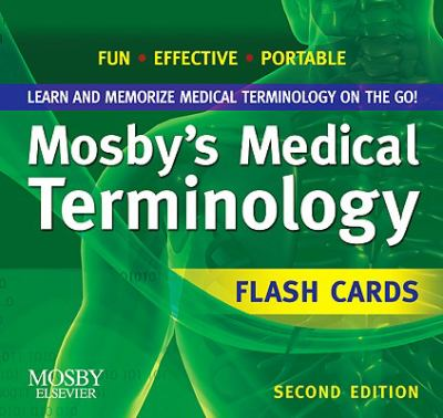 Mosby's Medical Terminology Flash Cards 2nd. Editon