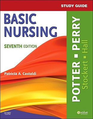 Study Guide for Basic Nursing, 7e
