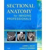 Mosby's Radiography Online: Sectional Anatomy & Sectional Anatomy for Imaging Professionals (Access Code, Textbook, and Workbook Package), 2e