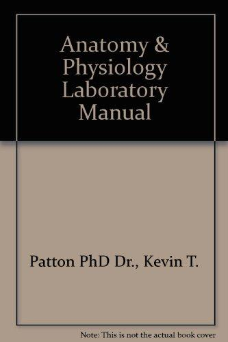 Anatomy & Physiology Laboratory Manual, 7e